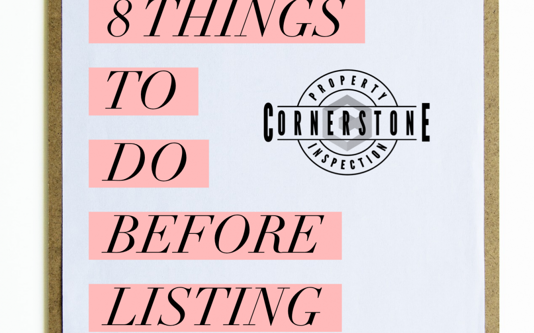 8 Things to do Before Listing Your House